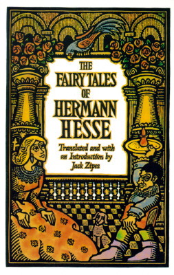 The Fairy Tales of Hermann Hesse By Hesse, Hermann/ Zipes, Jack David (TRN)/ Zipes, Jack David