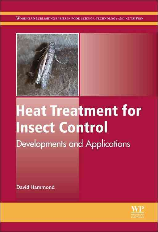 Heat Treatment for Insect Control By Hammond, David